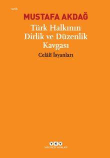 """Türk Halkının Dirlik ve Düzenlik Kavgası """"Celâlî İsyanları"""""""