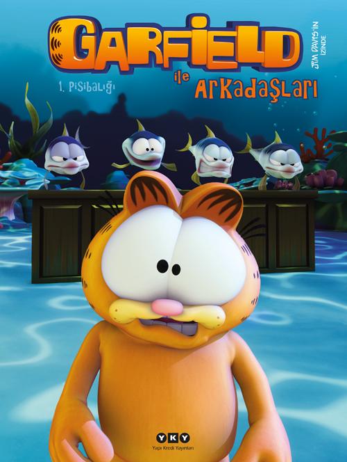 Garfield ile Arkadaşları 1 – Pisibalığı