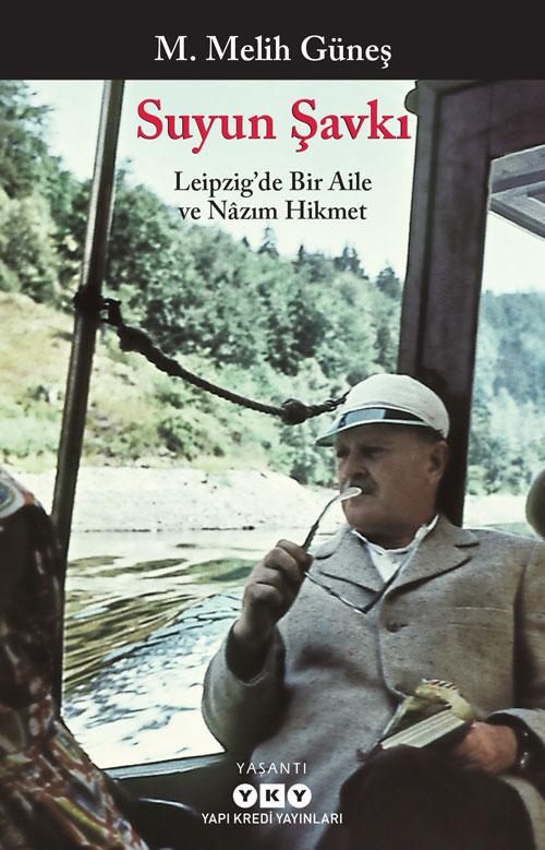 Suyun Şavkı – Leipzig'te Bir Aile ve Nâzım Hikmet