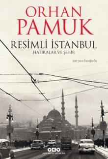 Resimli İstanbul – Hatıralar ve Şehir