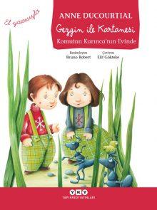 Gezgin ile Kartanesi – Komutan Karınca'nın Evinde