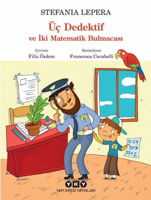 Üç Dedektif ve İki Matematik Bulmacası