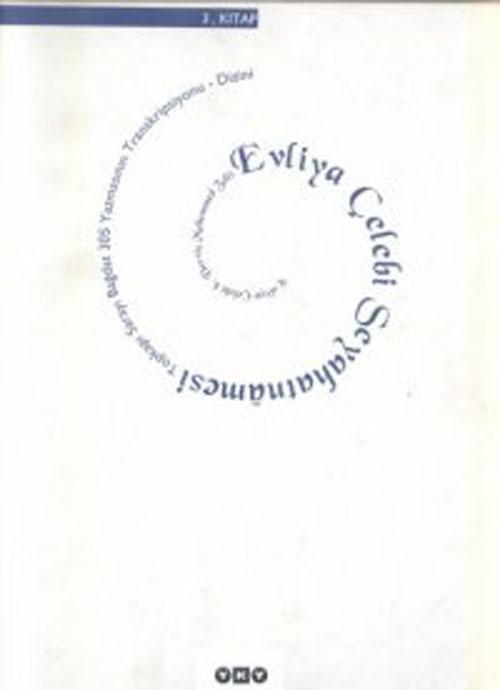 Evliyâ Çelebi Seyahatnâmesi / 3. kitap