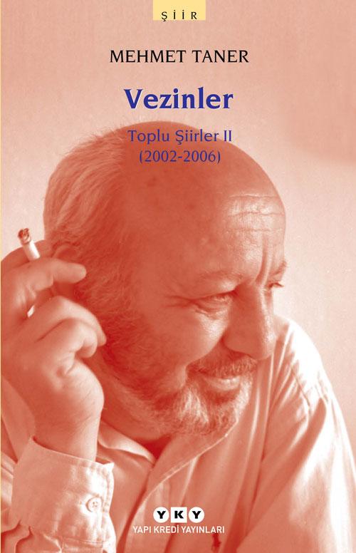 Vezinler – Toplu Şiirler II (2002 – 2006)