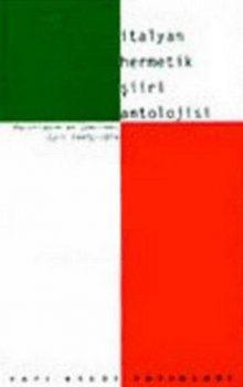 İtalyan Hermetik Şiiri Antolojisi