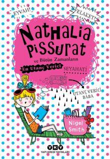 Nathalia Pissurat ve Bütün Zamanların En Utanç Verici Seyahati (2)