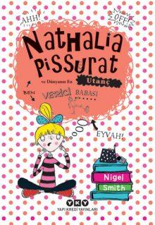 Nathalia Pissurat ve Dünyanın En Utanç Verici Babası (1)
