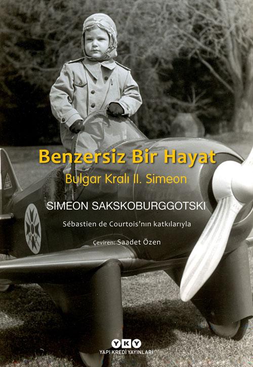 Benzersiz Bir Hayat – Bulgar Kralı II. Simeon