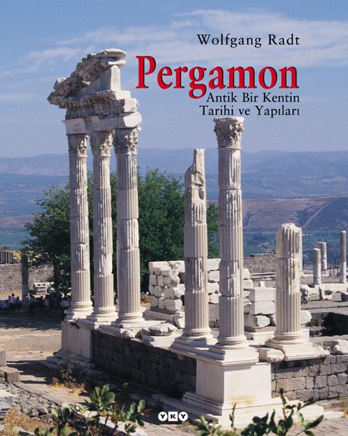 Pergamon – Bir Antik Kentin Tarihi ve Yapıları