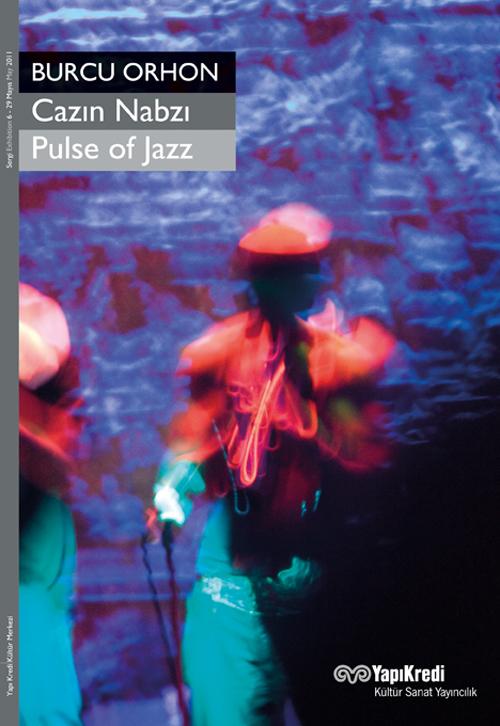 Cazın Nabzı / Pulse of Jazz – Burcu Orhon