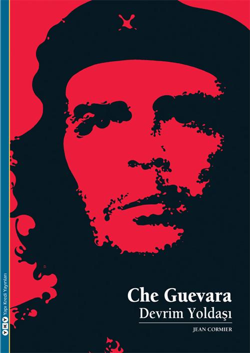 Che Guevara – Devrim Yoldaşı