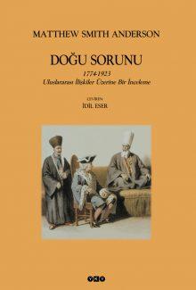 Doğu Sorunu – 1774-1923 Uluslararası İlişkiler Üzerine Bir İnceleme