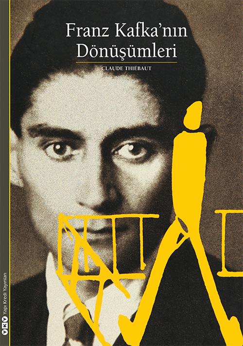Franz Kafka'nın Dönüşümleri