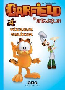 Garfield ile Arkadaşları 4 – Pizzalar Tehlikede