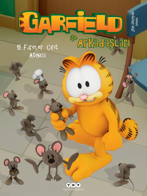 Garfield ile Arkadaşları 5 – Fareler Cirit Atınca