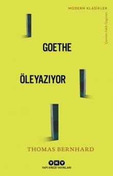 Goethe Öleyazıyor