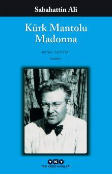 Kürk Mantolu Madonna – Bütün Yapıtları