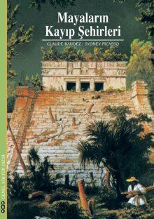 Mayaların Kayıp Şehirleri