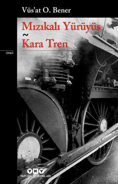 Mızıkalı Yürüyüş – Kara Tren