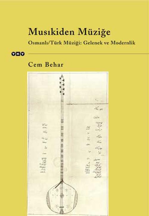 Musıkiden Müziğe – Osmanlı/Türk Müziği: Gelenek ve Modernlik