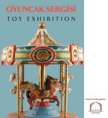 Oyuncak Sergisi – Toy Exhibition