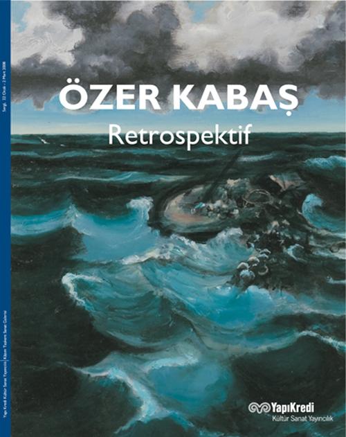 Özer Kabaş – Retrospektif