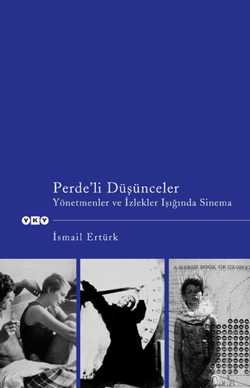 Perde'li Düşünceler – Yönetmenler ve İzlekler Işığında Sinema