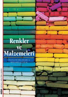 Renkler ve Malzemeleri