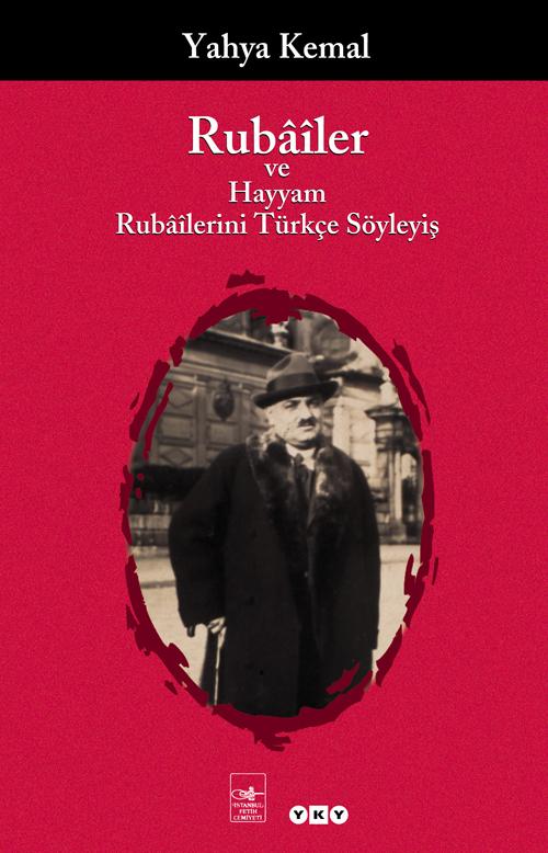 Rubâîler ve Hayyam Rubâîlerini Türkçe Söyleyiş