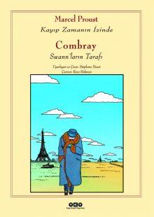 Combray – Swannların Tarafı / Kayıp Zamanın İzinde