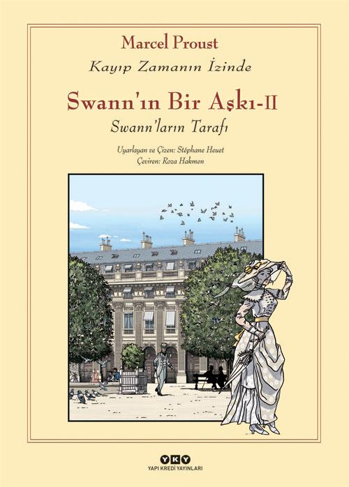 Swann'ın Bir Aşkı – II – Swann'ların Tarafı / Kayıp Zamanın İzinde
