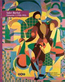 Sabri Berkel Dönemler I (1930 – 1955)