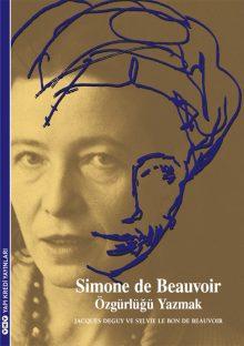 Simone de Beauvoir – Özgürlüğü Yazmak