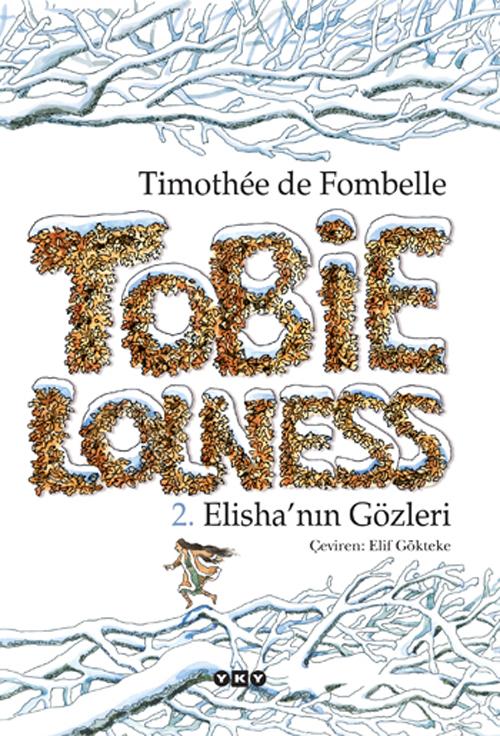 Tobie Lolness – 2. Elisha'nın Gözleri