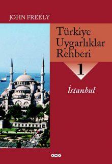 Türkiye Uygarlıklar Rehberi – 1 / İstanbul