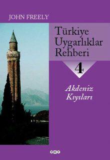 Türkiye Uygarlıklar Rehberi – 4 / Akdeniz Kıyıları