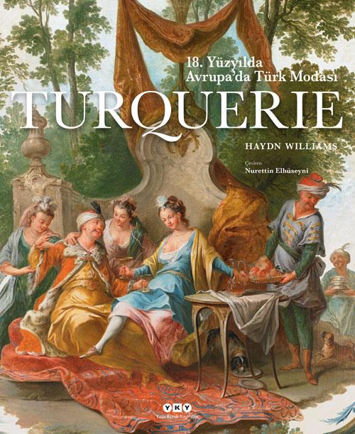 Turquerie – 18. Yüzyılda Avrupa'da Türk Modası