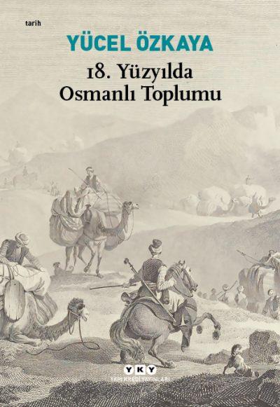 18. Yüzyılda Osmanlı Toplumu