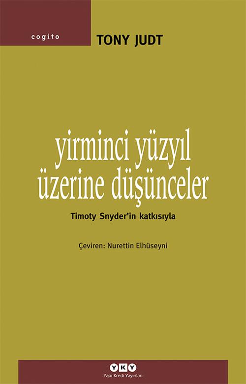 Yirminci Yüzyıl Üzerine Düşünceler – Timoty Snyder'in Katkısıyla