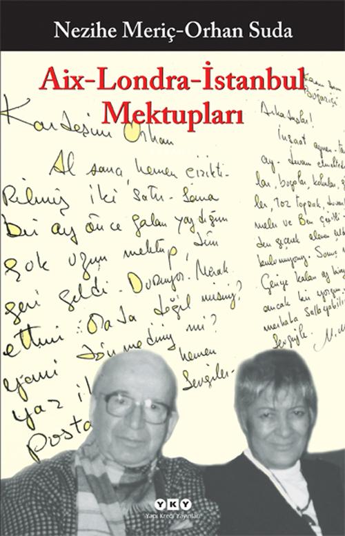 Aix-Londra-İstanbul Mektupları