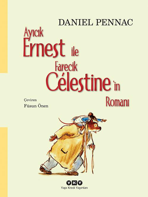 Ayıcık Ernest ile Farecik Célestine'in Romanı