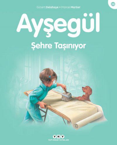 Ayşegül – Şehre Taşınıyor