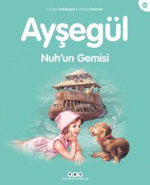 Ayşegül – Nuh'un Gemisi
