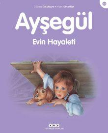 Ayşegül – Evin Hayaleti