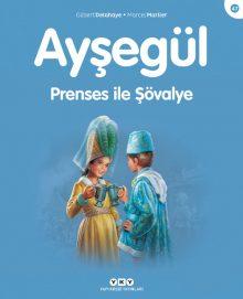 Ayşegül – Prenses ile Şövalye