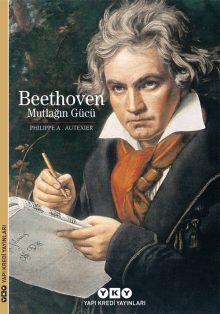 Beethoven – Mutlağın Gücü