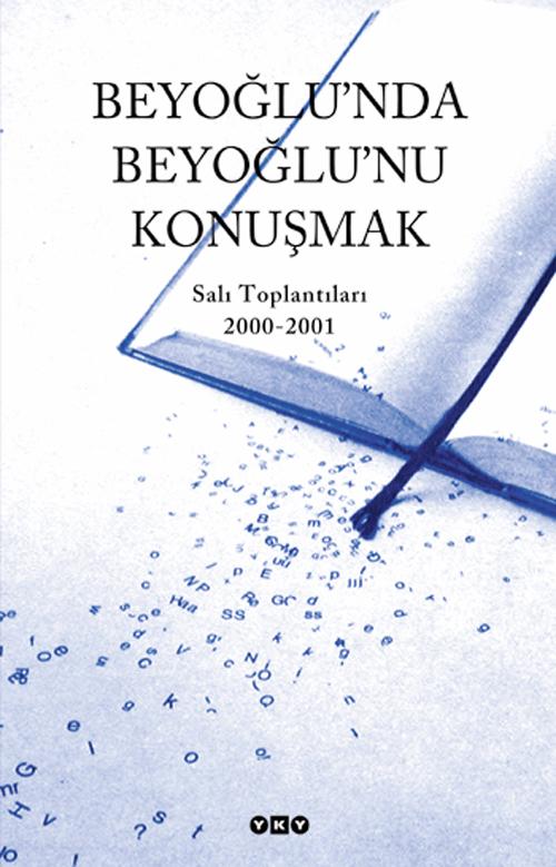 Beyoğlu'nda Beyoğlu'nu Konuşmak
