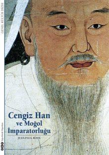 Cengiz Han ve Moğol İmparatorluğu