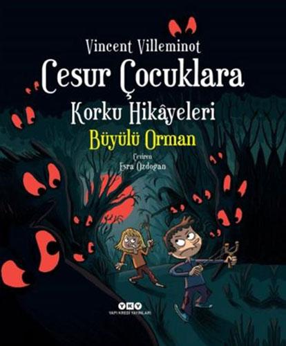 Cesur Çocuklara Korku Hikâyeleri – Büyülü Orman