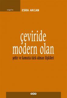 Çeviride Modern Olan – Şehir ve Konutta Türk-Alman İlişkileri